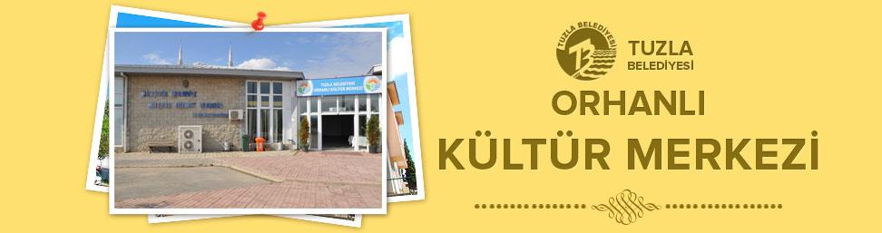 Orhanlı Kültür Merkezi